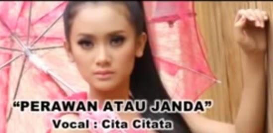 Lyric Lagu Indo Dan Mancanegara Lirik Lagu Perawan Atau Janda Oleh Cita Citata Terbaru