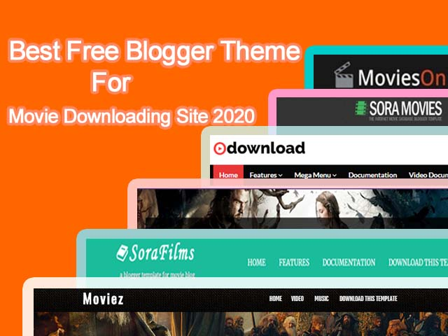 10 best Free Blogger theme for Movie downloading site 2020