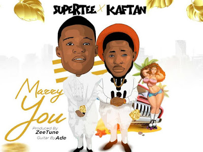 [MUSIC]: Supertee x Kaftan - Marry You (Prod. By Zeetune)   @iamzeetune