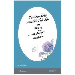 Trước Khi Muốn Từ Bỏ, Hãy Nghĩ Tới Ngày Mai ebook PDF-EPUB-AWZ3-PRC-MOBI