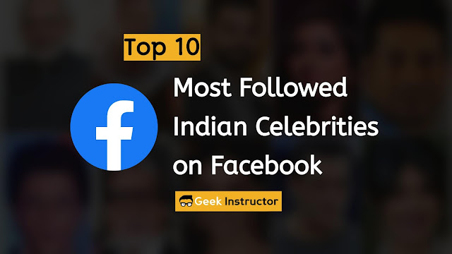 Top 10 most followed Indian celebs on Facebook
