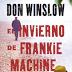"""""""El invierno de Frankie Machine""""  de Don Winslow"""