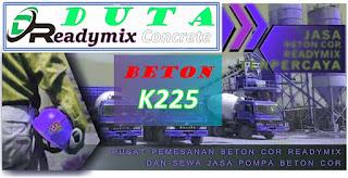 Harga Ready mix K 225