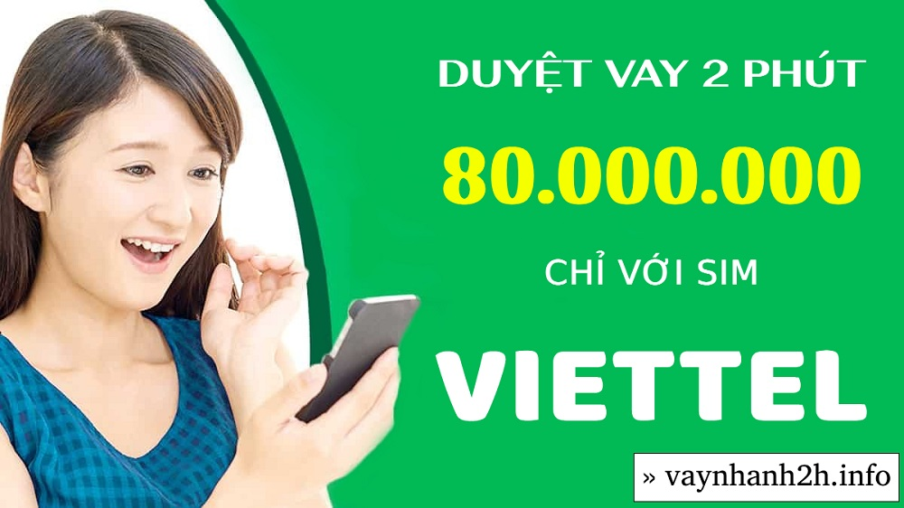 Hướng dẫn vay tiền theo Sim Viettel