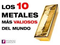 Los 10 metales más valiosos del mundo.
