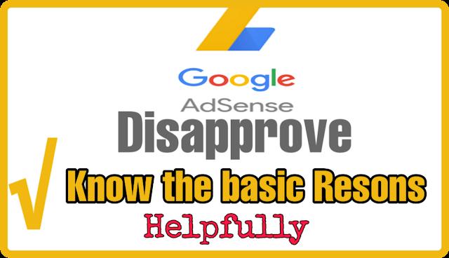 Google Adsense Disapprove Keu Hota Hai