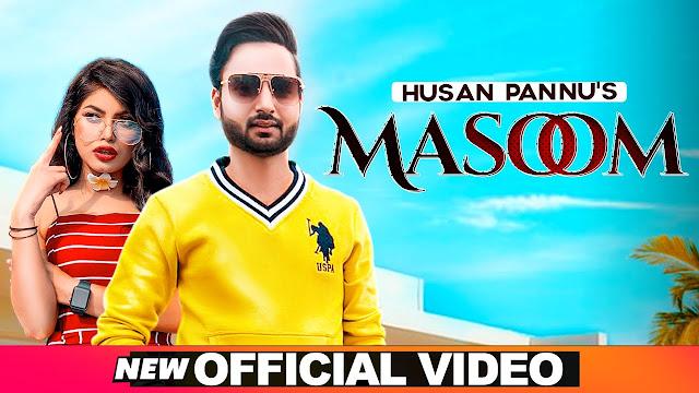 Masoom Lyrics  | Husan Pannu | Latest Punjabi Songs 2020 | Speed Records Lyrics Planet