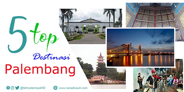 https://www.ransellusuh.com/2019/06/5-top-destinasi-palembang.html