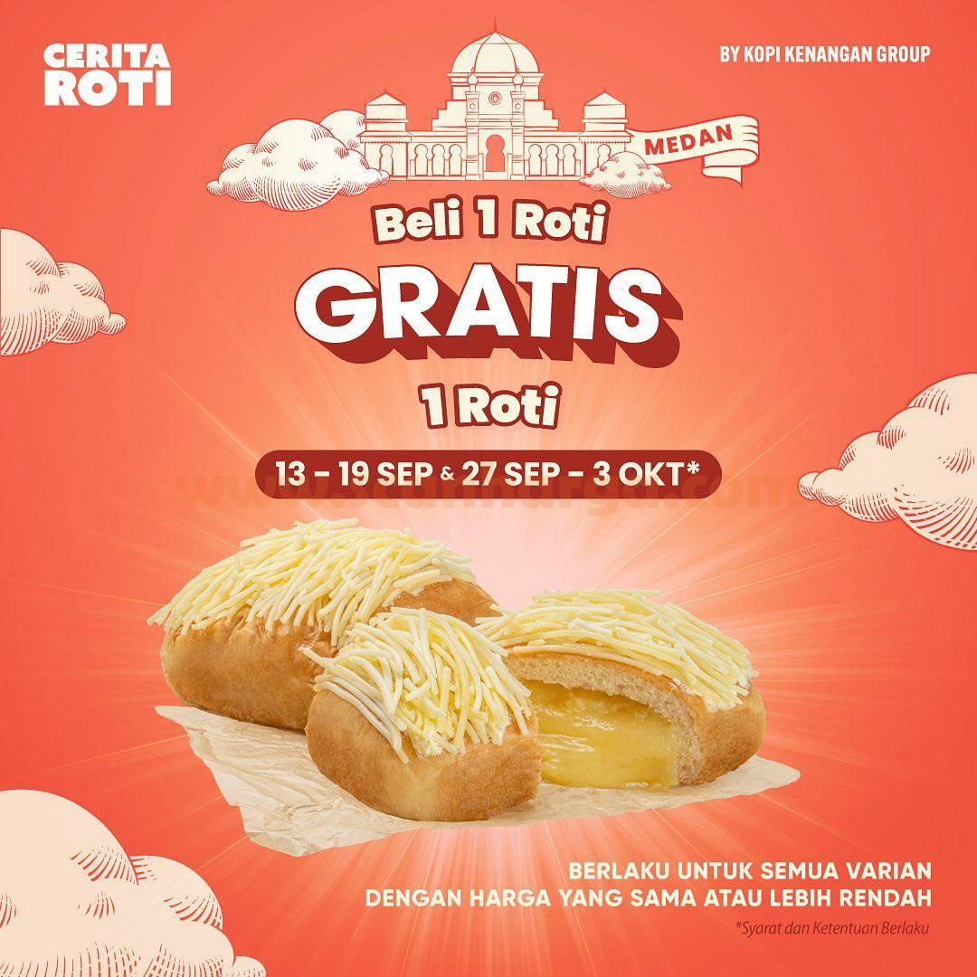 Promo Cerita Roti – BELI 1 Roti GRATIS 1 Roti