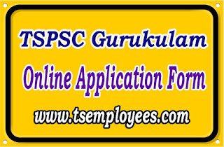 TSPSC Gurukulam Online Application Form 2017