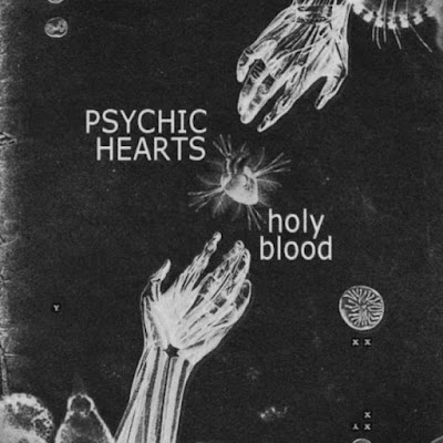 "PSYCHIC HEARTS ""Holy Blood"""