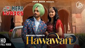 Hawawan Lyrics By Nirvair Pannu