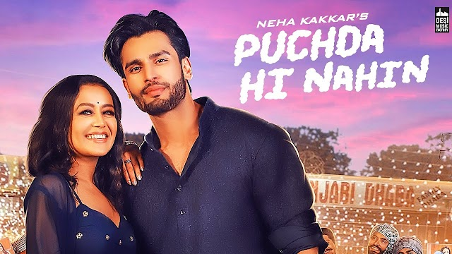 PUCHDA HI NAHIN song lyrics by Neha Kakkar | Babbu | Maninder Bhuttar | MixSingh | Latest Punjabi Song 2019