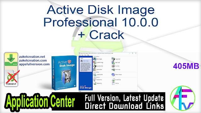 Active Disk Image Professional 10.0.0 + Crack