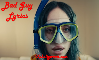 Bad Guy lyrics - Billie Eilish
