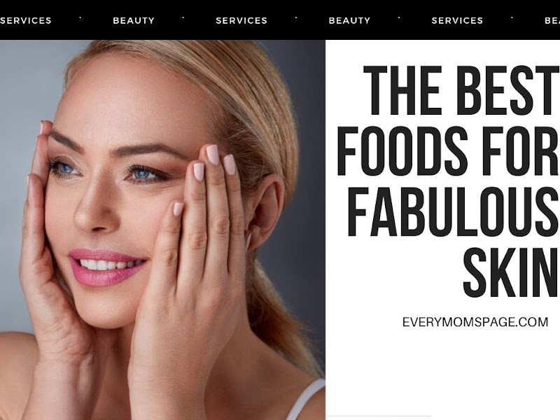 The Best Foods for Fabulous Skin