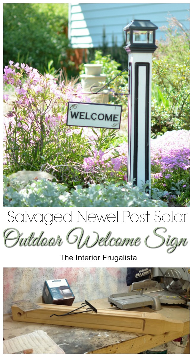 Salvaged Newel Post to Outdoor Welcome Sign