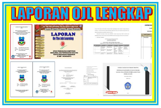 Download Laporan OJL (On The JOB Learning) Kepala Sekolah Lengkap dengan Kajian Managerial 1 dan 2