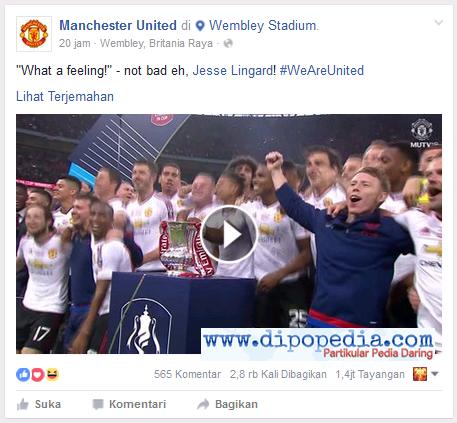 Screenshot Laman Facebook Manchester United Yang Menampilkan Kegembiraan Setelah Berhasil Meraih Gelar Juara FA Cup 2016 - Dipopedia