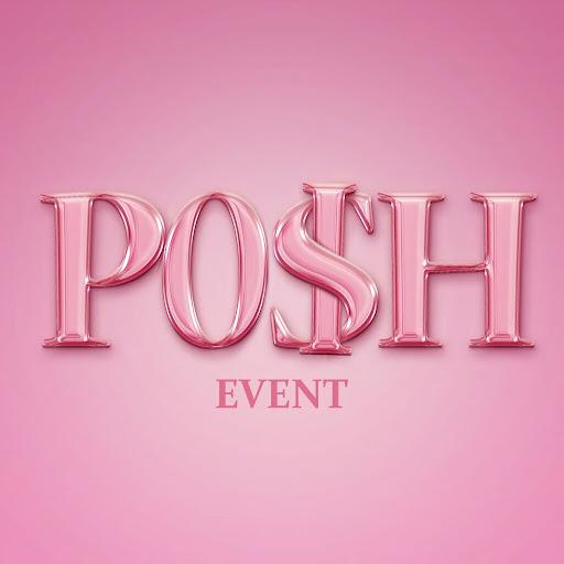 POSH EVENT