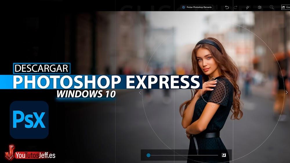 Descargar Photoshop Express Windows 10 Gratis