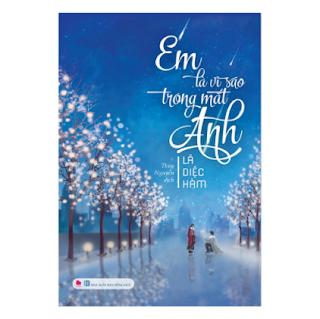 Em Là Vì Sao Trong Mắt Anh ebook PDF EPUB AWZ3 PRC MOBI