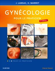 Gynécologie pour le praticien, 9e édition 2018 SAQ