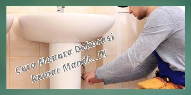 cara menata dekorasi kamar mandi
