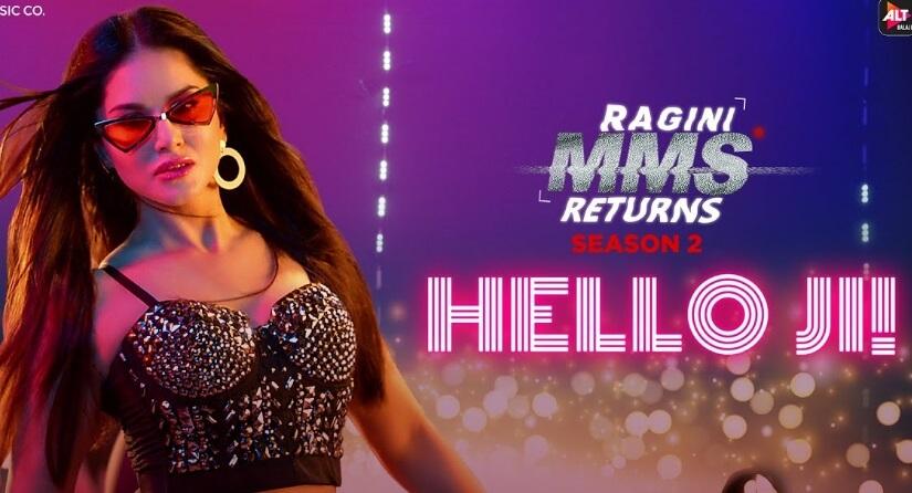 Hello Ji Song Lyrics - Ragini MMS Returns