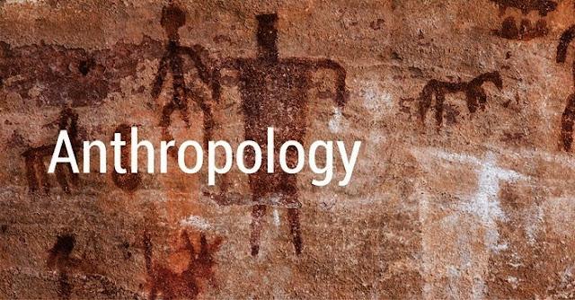 Pengertian Antropologi Adalah