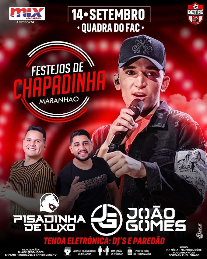 Cantores Pisadinha de Luxo e João Gomes na Quadra do Pac em Chapadinha dia 14 de setembro de 2021.