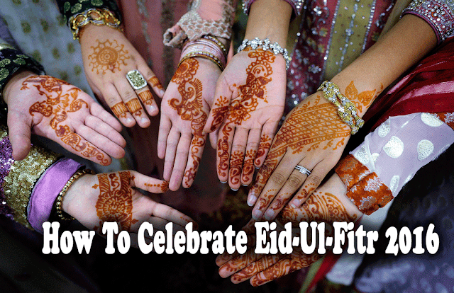 How to celebrate eid 2016 | best preparation and tips for bakri eid