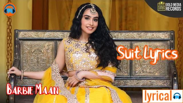 Suit Lyrics in English – Barbie Maan   Kaptaan