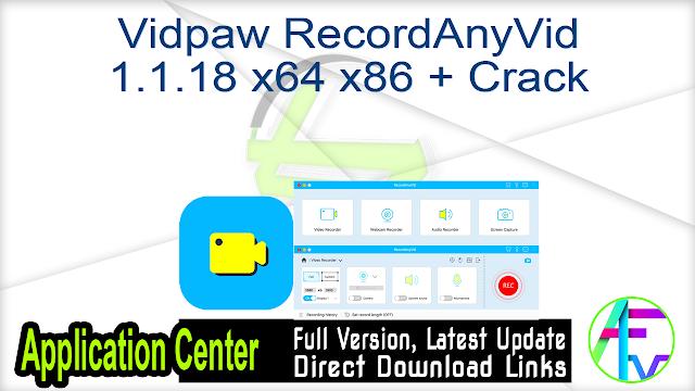 Vidpaw RecordAnyVid 1.1.18 x64 + Crack
