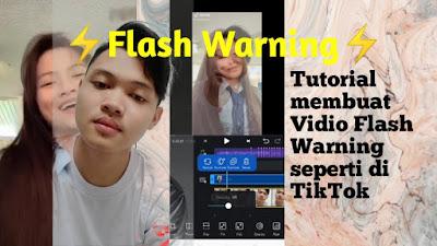 cara membuat video flash warning
