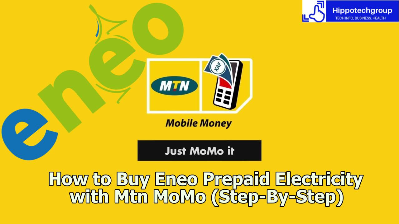 How to Buy Eneo Prepaid Electricity with Mtn Mobile Money