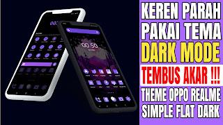 FULL THEME DARK MODE OPPO REALME × Simple Flat Dark