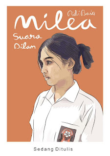 download Novel Dilan Milea Suara dari Dilan