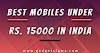 5 best mobiles under 15000 in India (May 2020)