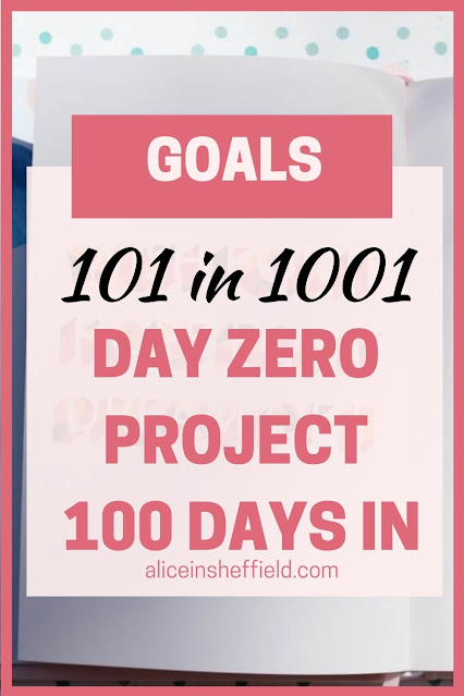Day Zero Project 101 in 1001 goals