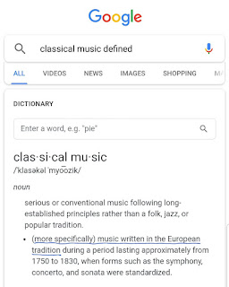 "Dictionary definition of ""classical music"" from a Google search, underlined ""(more specifically) music written in the European tradition"""