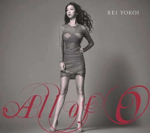 横井玲 – All of 0/Rei Yokoi – All of 0