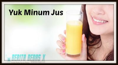 Sehat, tips kesehatan, minum segelas jus, Buah, Berita Bebas, Ulasan Berita,