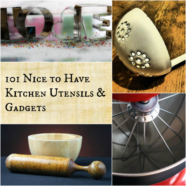 101 Nice to Have Kitchen Utensils & Gadgets
