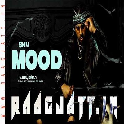 Mood by SHV lyrics