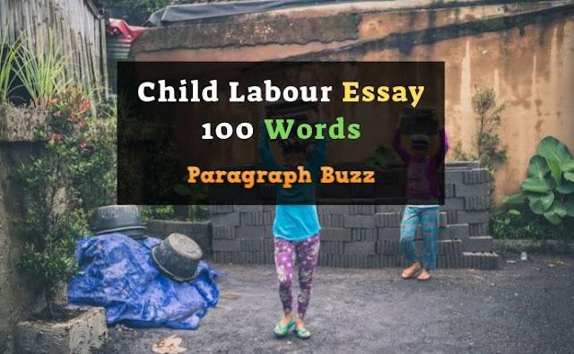 100 Words Essay on Child Labour
