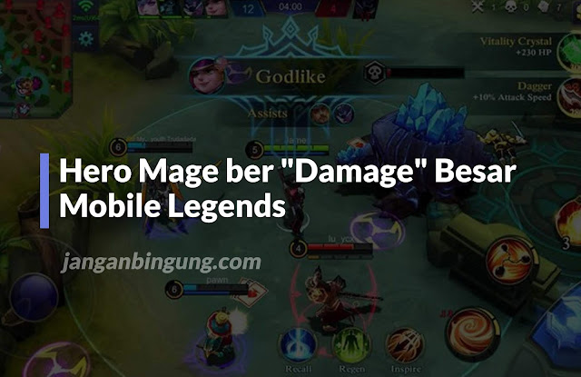 "Rekomendasi Hero Mage ber ""Damage"" Besar Mobile Legends"