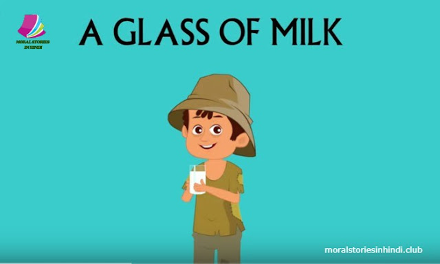 A GLASS OF MILK | STORIES FOR KIDS | TRADITIONAL STORY