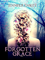 Forgotten Grace, by Jennifer Ensley