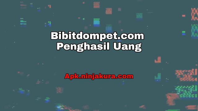 Situs Bibitdompet.com
